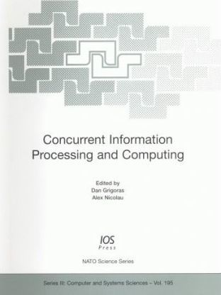 Concurrent Information Processing and Computing