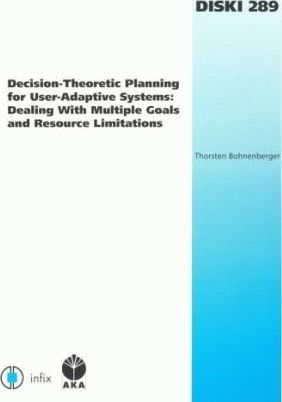 Decision-theoretic Planning for User-adaptive Systems