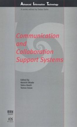 Communication and Collaboration Support Systems