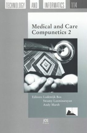Medical and Care Compunetics 2