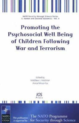 Promoting the Psychosocial Well-being of Children Following War and Terrorism