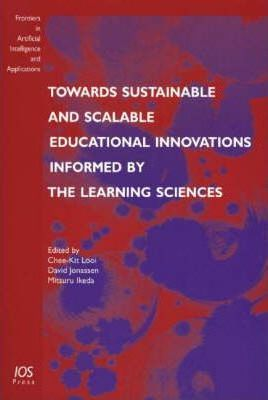 Towards Sustainable and Scalable Educational Innovations Informed by the Learning Sciences