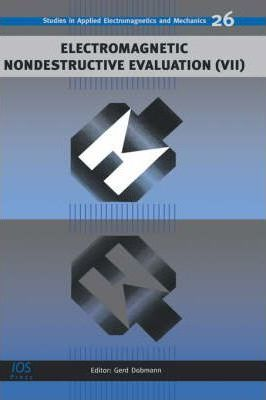 Electromagnetic Nondestructive Evaluation: No. 7