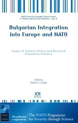 Bulgarian Integration into Europe and NATO