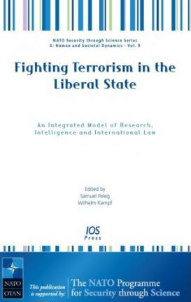 Fighting Terrorism in the Liberal State