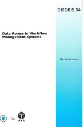 Data Access in Workflow Management Systems