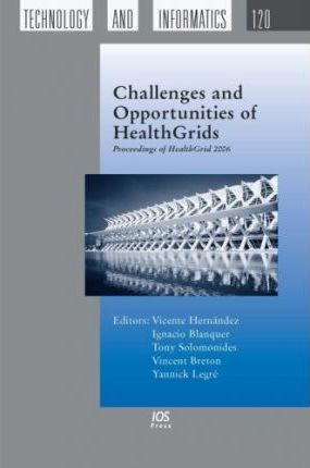 Challenges and Opportunities of Healthgrids