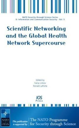 Scientific Networking and the Global Health Network Supercourse