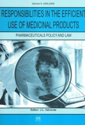 Responsibilities in the Efficient Use of Medicinal Products