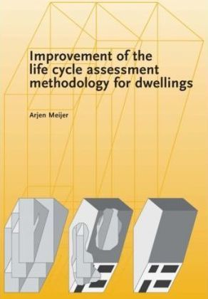 Improvement of the Life Cycle Assessment Methodology for Dwellings