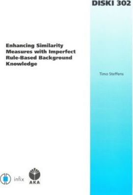 Enhancing Similarity Measures with Imperfect Rule-based Background Knowledge