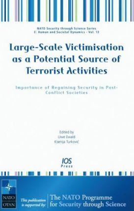 Large-scale Victimisation as a Potential Source of Terrorist Activities