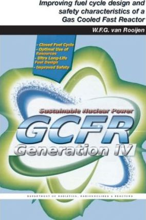 Improving Fuel Cycle Design and Safety Characteristics of a Gas Cooled Fast Reactor