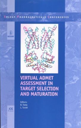 Virtual ADMET Assessment in Target Selection and Maturation