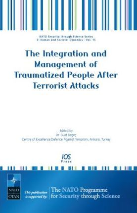 The Integration and Management of Traumatized People After Terrorist Attacks