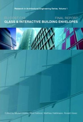 EU COST C13 Glass and Interactive Building Envelopes