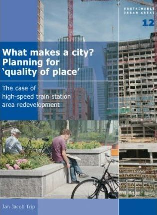 What Makes a City? Planning for Quality of Place