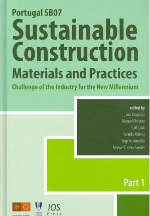 Portugal SB07 - Sustainable Construction, Materials and Practices