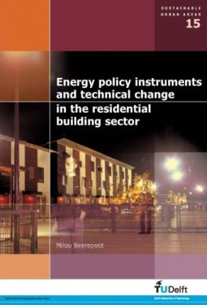 Energy Policy Instruments and Technical Change in the Residential Building Sector