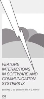 Feature Interactions in Software and Communication Systems IX