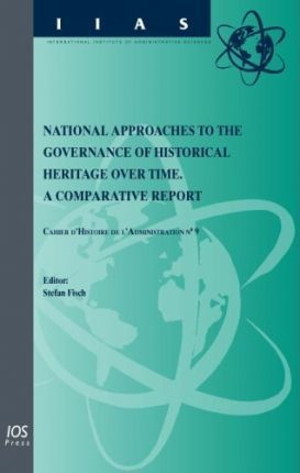 National Approaches to the Governance of Historical Heritage Over Time