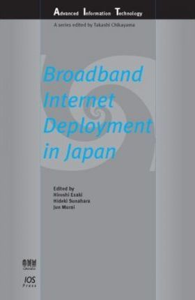 Broadband Internet Deployment in Japan