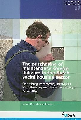 The Purchasing of Maintenance Service Delivery in the Dutch Social Housing Sector