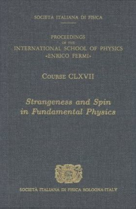 Strangeness and Spin in Fundamental Physics
