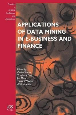 Applications of Data Mining in E-business and Finance