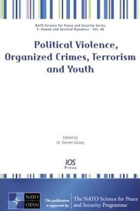 Political Violence, Organized Crimes, Terrorism and Youth