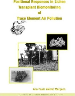 Positional Responses in Lichen Transplant Biomonitoring of Trace Element Air Pollution