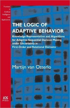 The Logic of Adaptive Behavior