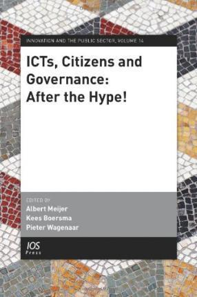ICTs, Citizens and Governance
