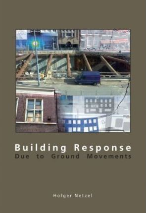 Building Response Due to Ground Movements