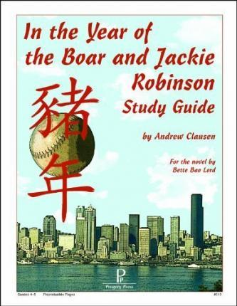 In the Year of the Boar & Jackie Robinson Study Guide