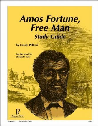 Amos Fortune Free Man Study Guide