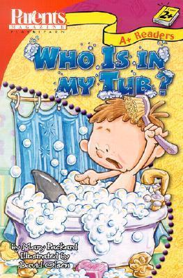 Who Is in My Tub?