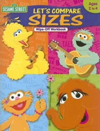 Sesame Street Let's Compare Sizes Wipe-Off Workbook