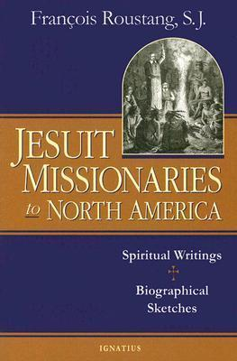 The Jesuit Missionaries to North America