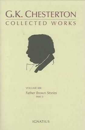 Collected Works of G.K. Chesterton XIII