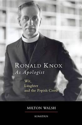 Ronald Knox as Apologist