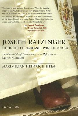 Joseph Ratzinger: Life in the Church and Living Theology
