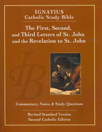 First, Second, and Third Letters of St. John and the Revelation to St. John