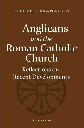 Anglicans and the Roman Catholic Church