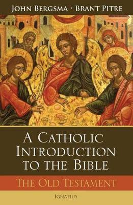 A Catholic Introduction to the Bible