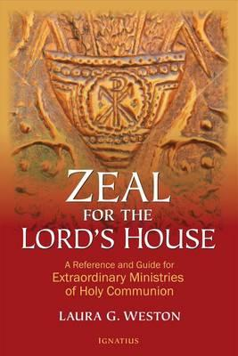 Zeal for the Lord's House