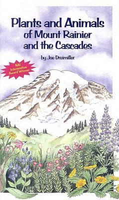 Plants and Animals of Mount Rainier and the Cascades