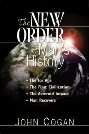 The New Order of Man's History