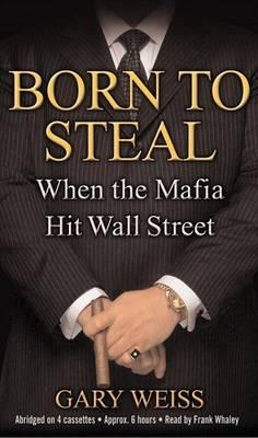 Born to Steal Audiobook Cass