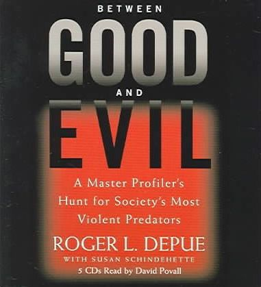 Between Good and Evil
